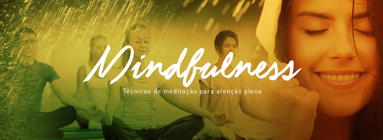 Mindfulness - Técnicas de medição para atenção plena
