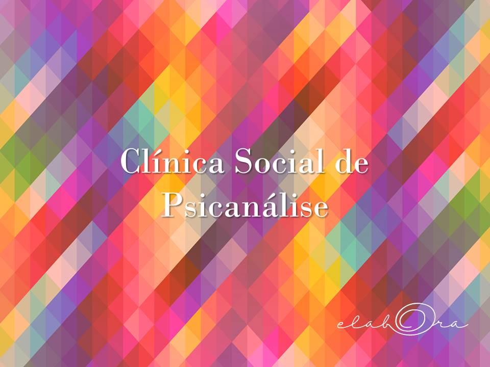 Clínica Social de Psicanálise _ Divulgação